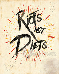 Riots Not Diets - Feminist Digital Art - Bold Typography Print - Radical Home Decor