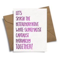 Let's Smash The Patriarchy - Handmade Foil Greeting Card