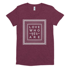 Love Who You Are - Fitted Soft T-Shirt