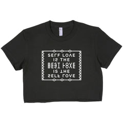 Self Love is the Best Love - Short sleeve Crop Top