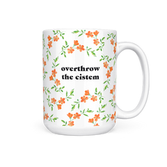 Overthrow of Cistem - 15 Oz Mug