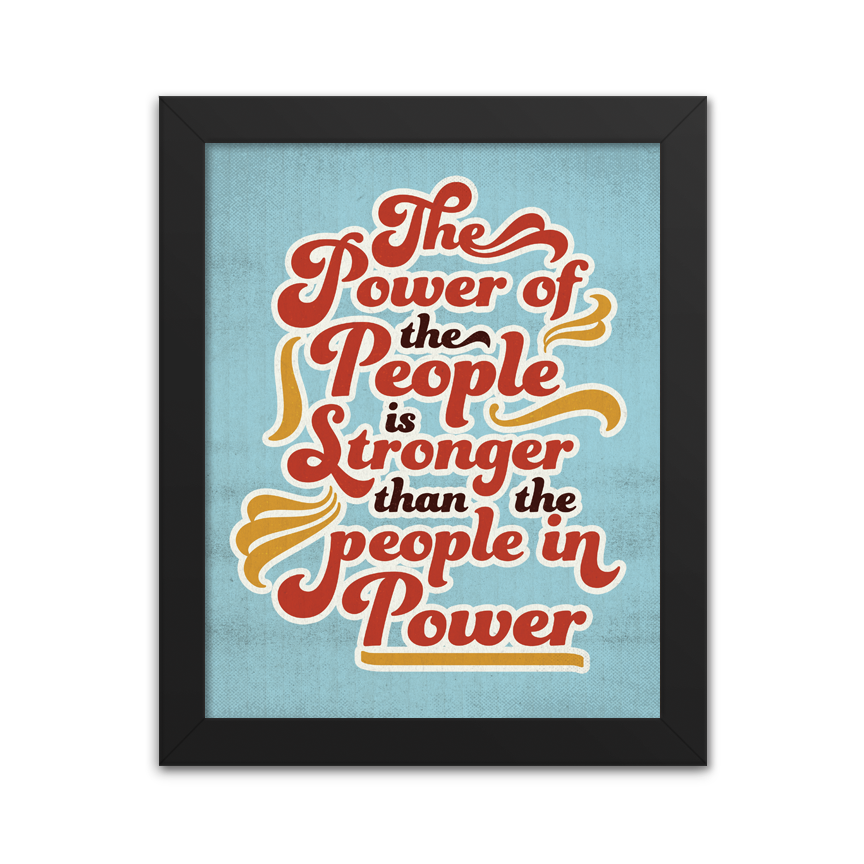 Power of the People - Art Print