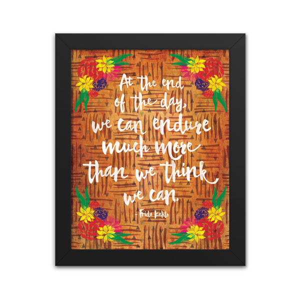 We Can Endure Much More - Frida Kahlo - Art Print