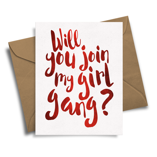 Will You Join My Girl Gang?