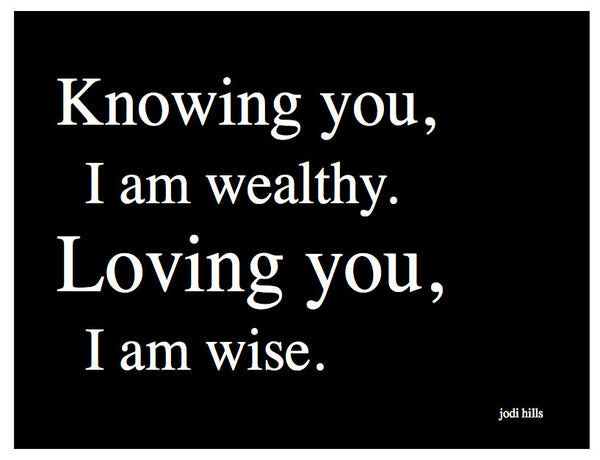 Knowing You, I Am Wealthy (2130)
