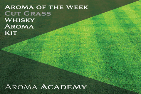 Aroma of the Week : Whisky Aroma Kit : Cut Grass