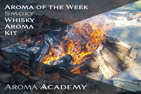 Aroma of the Week : Whisky Aroma Kit : Smoky