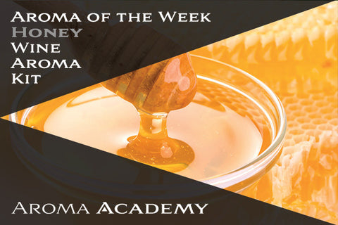 Aroma of the Week : Wine Aroma Kit : Honey