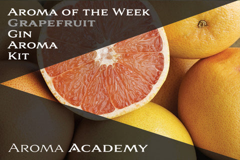 Featured Aroma of the Week : Gin Aroma Kit : Grapefruit
