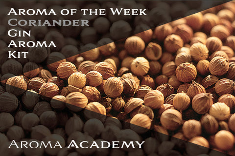 Featured Aroma of the Week : Gin Aroma Kit : Coriander