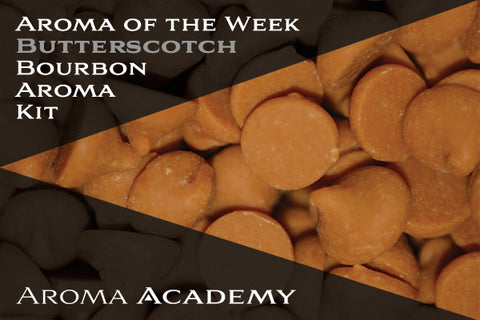 Featured Aroma of the Week : Bourbon Aroma Kit : Butterscotch