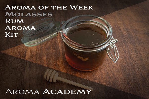 Aroma of the Week : Rum Aroma Kit : Molasses