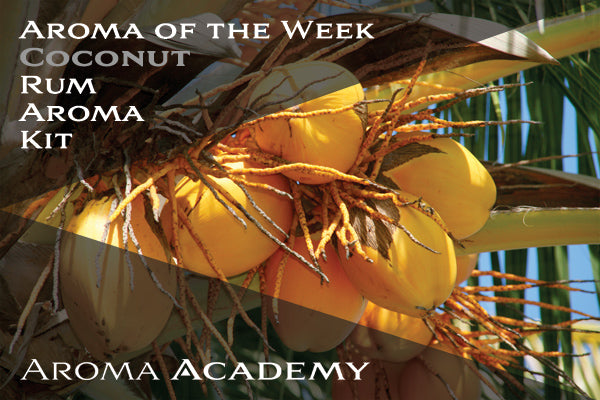 Aroma of the Week : Rum Aroma Kit : Coconut