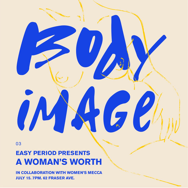 A Woman's Worth: Body Image