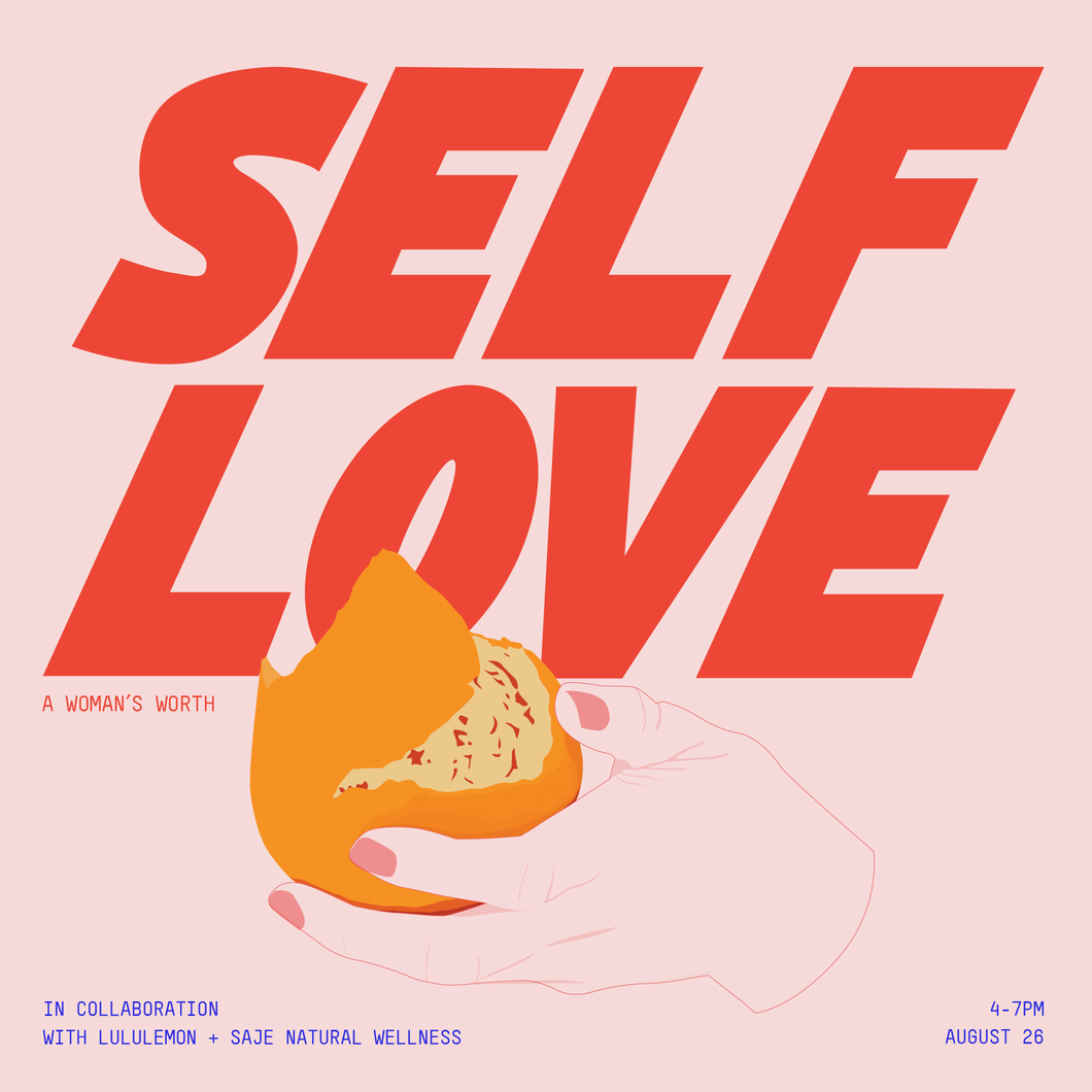 A Woman's Worth: Self Love - SOLD OUT