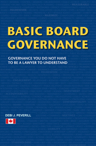 Basic Board Governance: Governance You Do Not Have to be a Lawyer to Understand