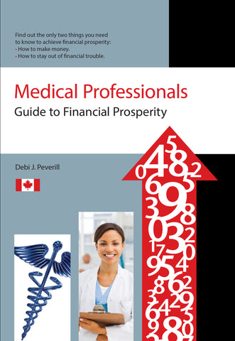 Medical Professionals Guide to Financial Prosperity