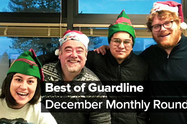 Best of Guardline: December Monthly Roundup