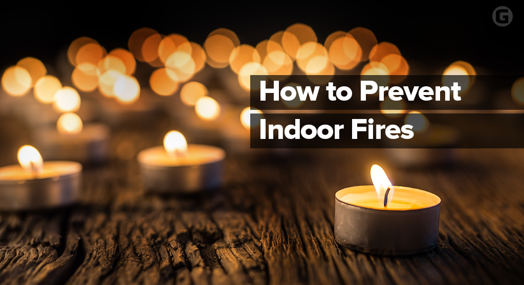 How to Prevent Indoor Fires