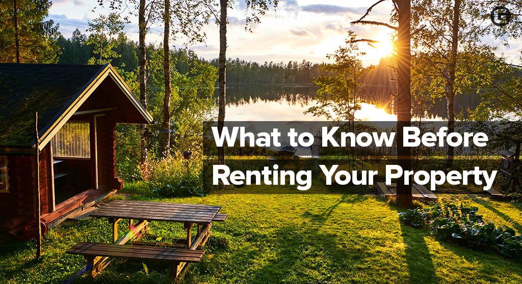 What to Know Before Renting Your Property