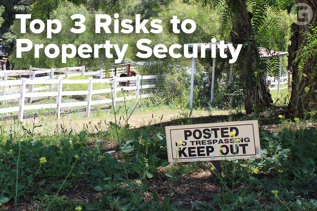 Top 3 Risks to Property Security