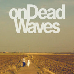 On Dead Waves Vinyl