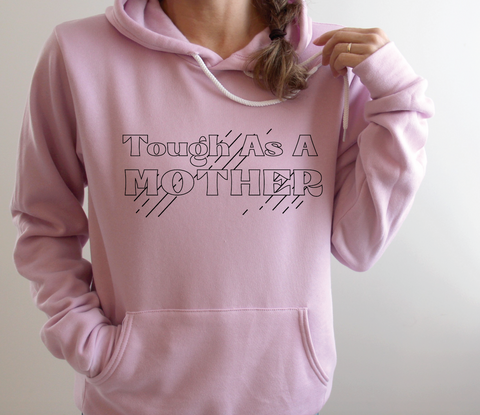 PREORDER Tough As A Mother [Lilac Hoodie]
