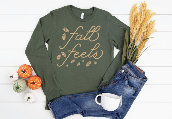 PREORDER Fall Feels [Military Green Long Sleeve]