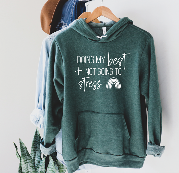 PREORDER Doing My Best [Heather Forest Hoodie]