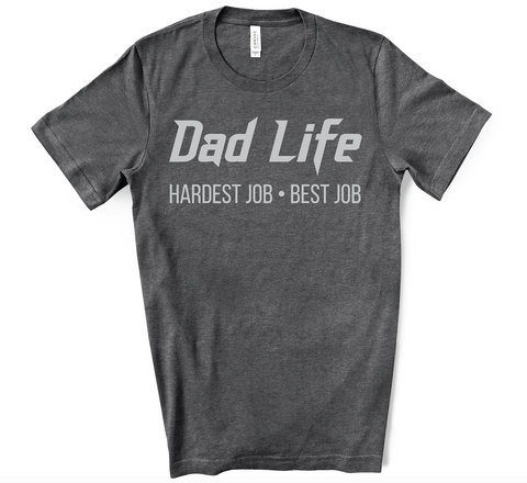 PREORDER Dad Life - Best Job [Charcoal]