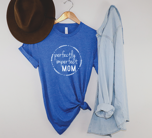 PREORDER Perfectly Imperfect Mom [Heather Royal Blue Crewneck]