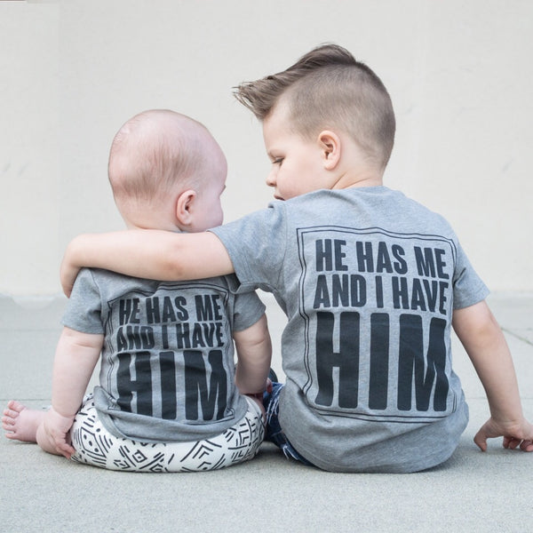 He Has Me + I Have Him [Infant/Toddler]