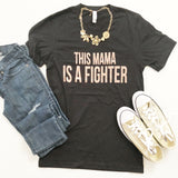 This Mama is a Fighter [V Neck]