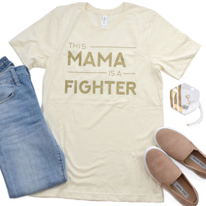 This Mama is a Fighter [Crewneck]
