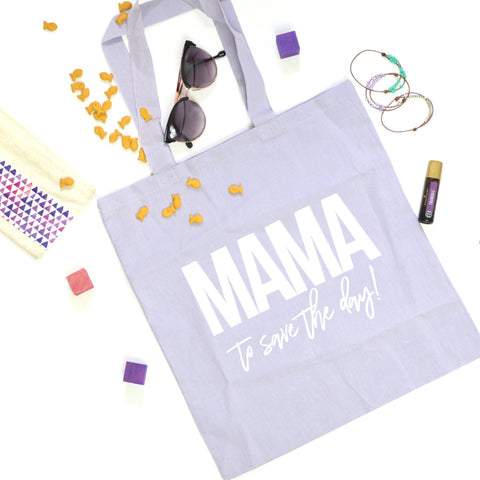 Mama to Save the Day! Tote