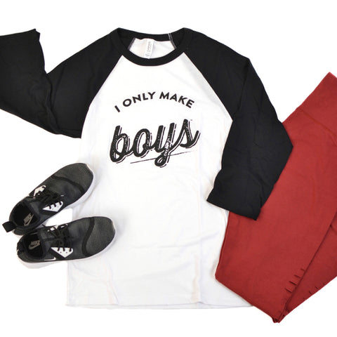 THE ORIGINAL I Only Make Boys® [B+W Raglan]