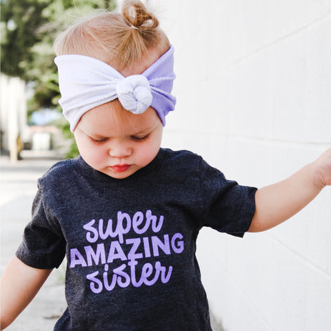 Super Amazing Sister [Infant/Toddler]