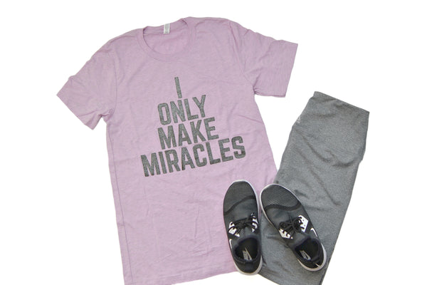 PREORDER I Only Make Miracles [Steel Glitter]