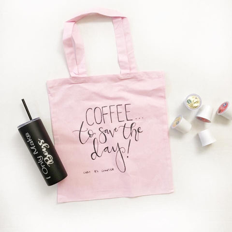 Coffee to Save the Day! Tote
