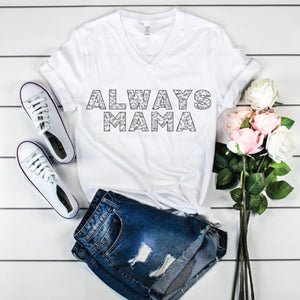 PREORDER Always Mama ~ earthy [White V-Neck]