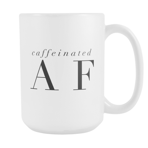 Caffeinated AF Large Coffee Mug