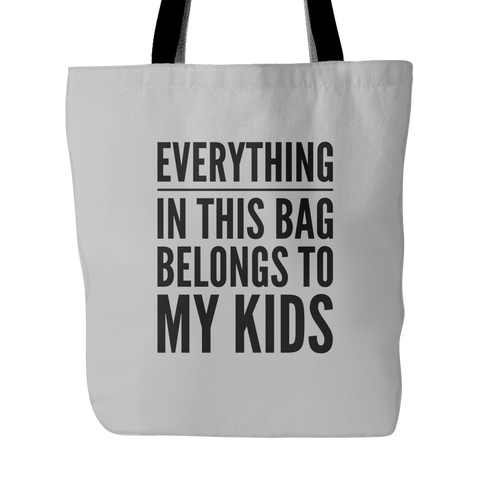 Everything in this bag belongs to my kids - Sorry Charli