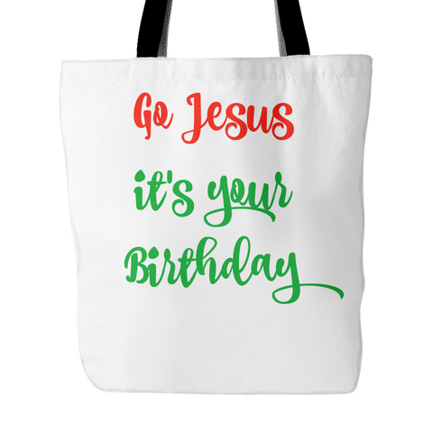 Go Jesus it's your Birthday Bag - Sorry Charli