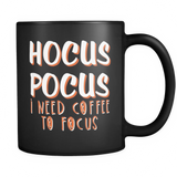 Hocus Pocus I need coffee to focus - Sorry Charli