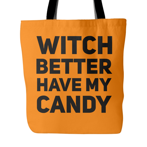 Witch Better Have My Candy Bag - Sorry Charli