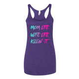 Mom Life Wife Life Killin' It Tank Top