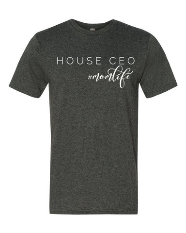 House CEO Mom Life T-Shirt - Sorry Charli