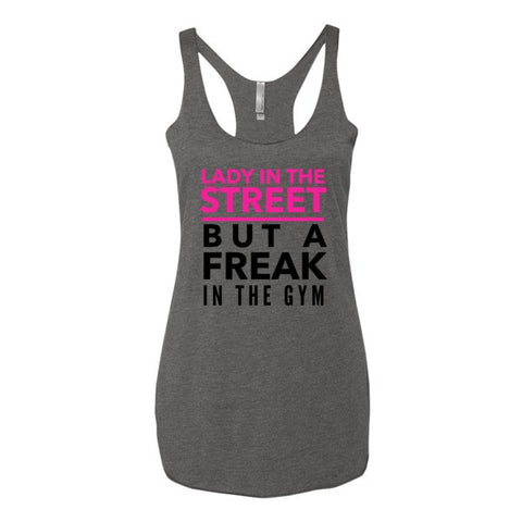 Lady In The Street But A Freak In The Gym Tank Top - Sorry Charli