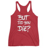 But Did You Die Tank Top - Sorry Charli