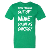 Does Running Out Of Wine Count As Cardio T-Shirt - Sorry Charli